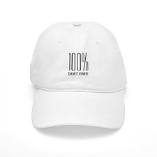 100 Percent Debt Free Baseball Cap