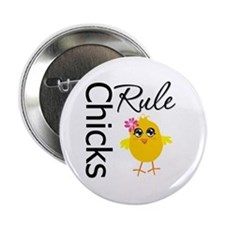 "Chicks Rule 2.25"" Button"