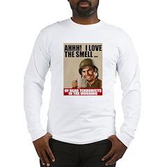 Love Dead Terrorists Long Sleeve T-Shirt