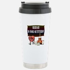 Rehab Is For Quitters Travel Mug