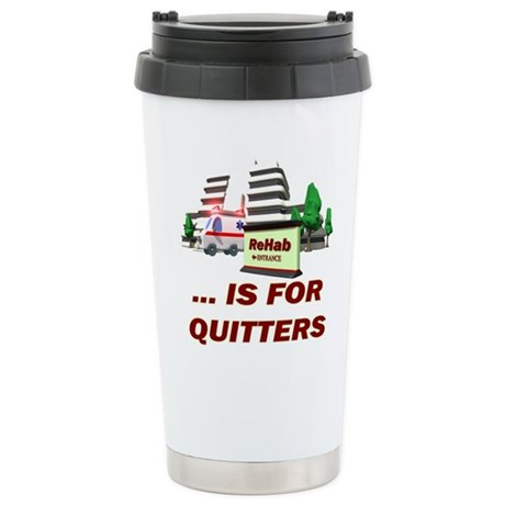 Rehab For Quitters Stainless Steel Travel Mug