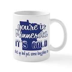 Minnesota Shut Up Mug