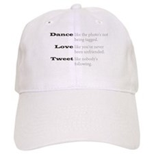 Dance, Love, Tweet Baseball Baseball Cap