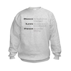 Dance, Love, Tweet Sweatshirt