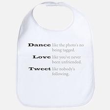 Dance, Love, Tweet Bib