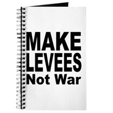 Make Levees Not War Journal