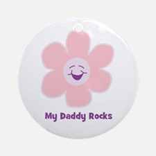 My Daddy Rocks Ornament (Round)