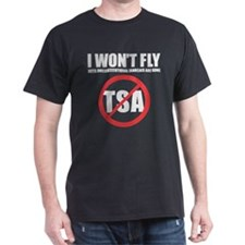 I won't fly [no TSA] T-Shirt
