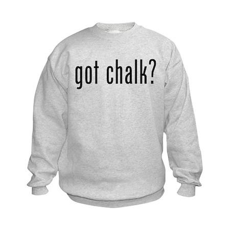Got Chalk? Kids Sweatshirt