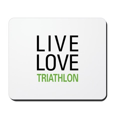 Live Love Triathlon Mousepad