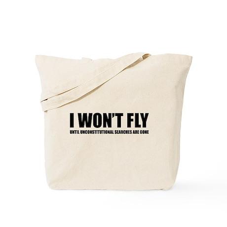 I won't fly Tote Bag