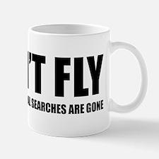 I won't fly Mug