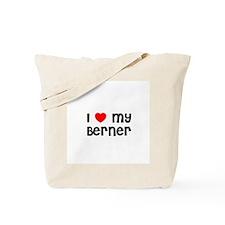 I * my Berner Tote Bag