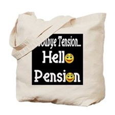 Retirement Pension Tote Bag