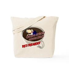 Retirement Coffee Break Tote Bag