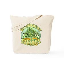 Retirement Savings Tote Bag