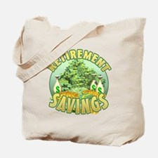 Retirement Savings Tote Bag
