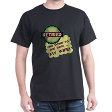 Retired With One Boss T-Shirt