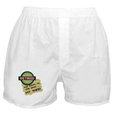Retired With One Boss Boxer Shorts