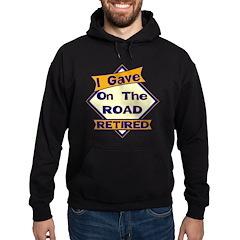 Retired Road Warrior Hoodie