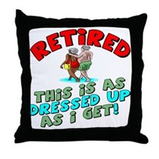 Dressed For Retirement Throw Pillow