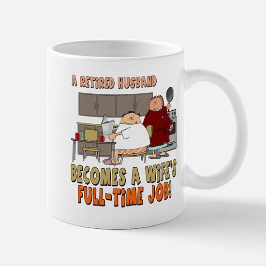 Retired Husband Mug