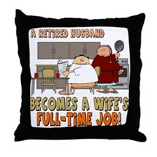 Retired Husband Throw Pillow
