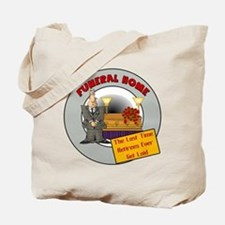 Retirement Funeral Home Tote Bag