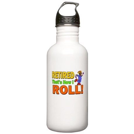 How I Roll Retirement Stainless Water Bottle 1.0L