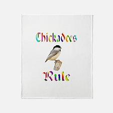 Chickadees Rule Throw Blanket