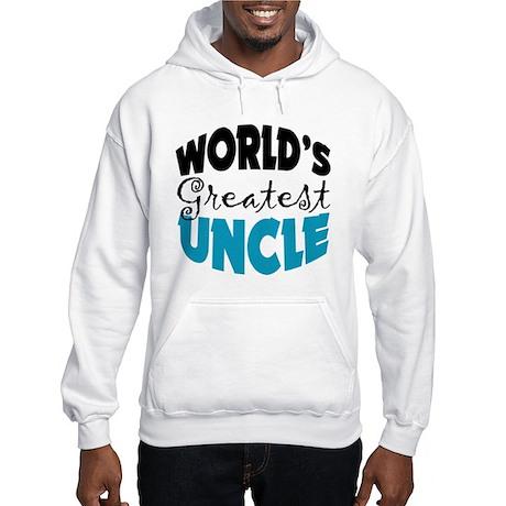 Worlds Greatest Uncle Hooded Sweatshirt