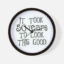 50th birthday, look this good Wall Clock