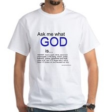 What God is... - Shirt