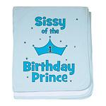 Sissyofthe 1st Birthday Princ baby blanket