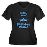 Sissyofthe 1st Birthday Princ Women's Plus Size V-