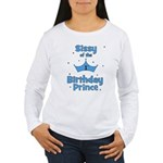 Sissyofthe 1st Birthday Princ Women's Long Sleeve