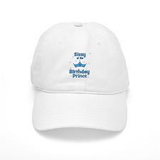 Sissyofthe 1st Birthday Princ Baseball Cap