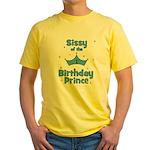 Sissyofthe 1st Birthday Princ Yellow T-Shirt