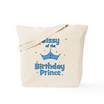 Sissyofthe 1st Birthday Princ Tote Bag