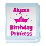 1st Birthday Princess Alyssa! baby blanket