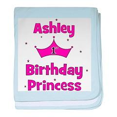 1st Birthday Princess Ashley! baby blanket
