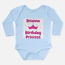 1st Birthday Princess Brianna Long Sleeve Infant B