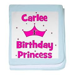 1st Birthday Princess Carlee! baby blanket