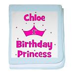 1st Birthday Princess Chloe! baby blanket