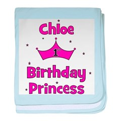 1st Birthday Princess Chloe! baby blanket