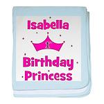 1st Birthday Princess Isabell baby blanket