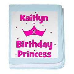 1st Birthday Princess Kaitlyn baby blanket