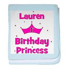 1st Birthday Princess Lauren! baby blanket