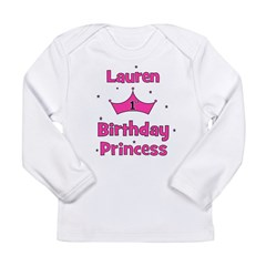 1st Birthday Princess Lauren! Long Sleeve Infant T