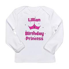 1st Birthday Princess Lillian Long Sleeve Infant T